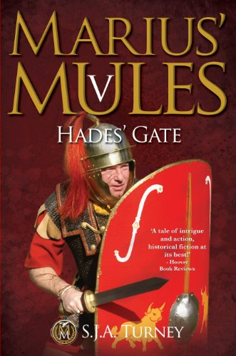 Marius' Mules V: Hades' Gate (English Edition) por S.J.A. Turney