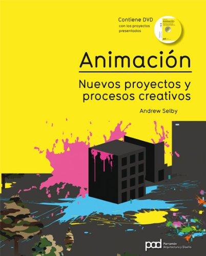 ANIMACION, NUEVOS PROYECTOS Y PROCESOS CREATIVOS (Técnicas audiovisuales)