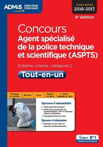 Concours Agent spcialis de la police technique et scientifique (ASPTS) - Catgorie C - Tout-en-un - Concours 2016-2017