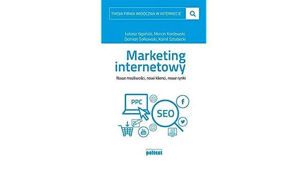 9db621d50575b1 Twoja firma widoczna w internecie Marketing internetowy (Polish) Paperback  – 1 Jan 2015