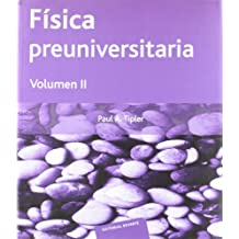 Física preuniversitaria. Volumen 2