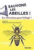 Sauvons les abeilles - 10 actions pour (ré)agir !