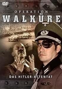 Operation Walküre - Das Hitler-Attentat