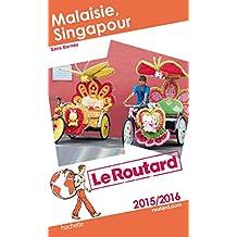 Guide du Routard Malaisie, Singapour 2015/2016