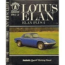 Lotus Elan - Lotus Elan 2 1962/74 - Autobooks Special Workshop Manual
