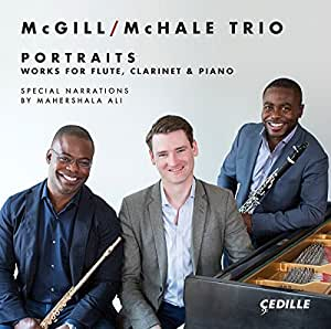 Portraits - Works for Flute, Clarinet & Piano [McGill/McHale Trio; Demarre McGill; Anthony McGill; Michael McHale] [Cedille Records: CDR 90000 172]