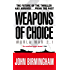 Weapons of Choice: World War 2.1 - Alternative History Science Fiction (Axis of Time Trilogy)