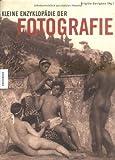 Kleine Enzyklopädie der Fotografie -