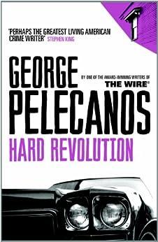 Hard Revolution by [Pelecanos, George]