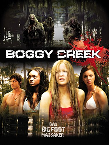 Boggy Creek - Das Bigfootmassaker