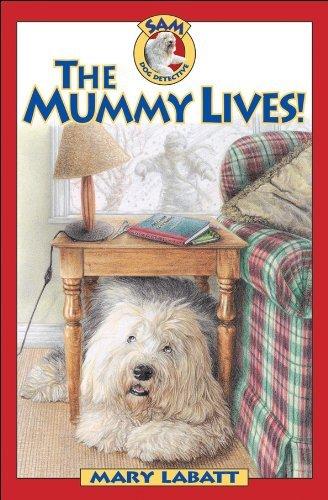 mummy-lives-the-sam-dog-detective-by-mary-labatt-2002-04-01