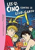 Telecharger Livres LES CINQ T43 LES CINQ CONTRE LE LOUP GAROU (PDF,EPUB,MOBI) gratuits en Francaise