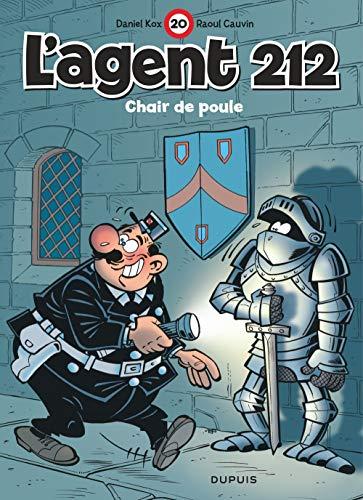 L'agent 212, Tome 20 : Chair de poule (Tous Publics)