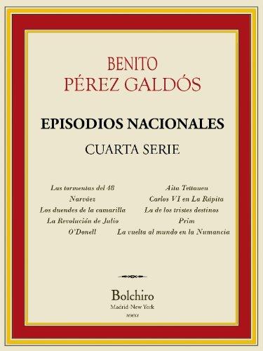 Descargar Libro Episodios Nacionales- Cuarta serie completa [Annotated] de Benito Pérez Galdós