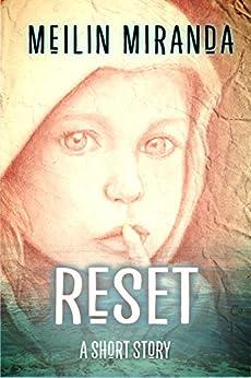 Reset: A Short Story (English Edition) di [Miranda, MeiLin]