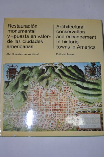 Architectural Conservation: The Enhancement of Historic Towns in America