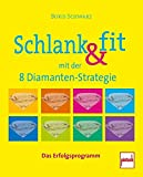 Schlank & fit mit der 8 Diamanten-Strategie (Amazon.de)