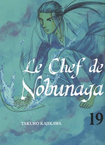 Le chef de Nobunaga - tome 19 (19) par Takuro Kajikawa