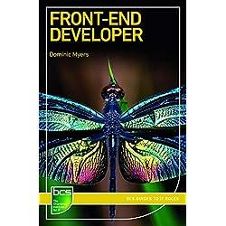 Front-End Developer (BCS Guides to IT Roles)