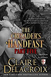 The Crusader's Handfast: Part Five