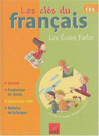 Les clés du français CE1 : Lire, écrire, parler de Cécile Ceillier (1 mars 2004) Relié