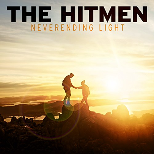 The Hitmen - Neverending Light