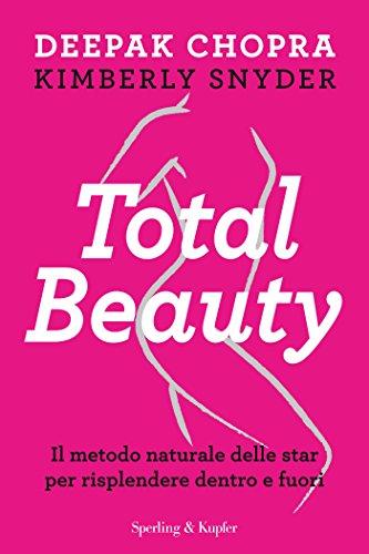 total-beauty-il-metodo-naturale-delle-star-per-risplendere-dentro-e-fuori