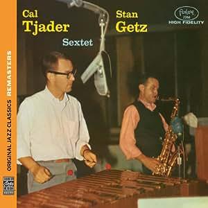 Original Jazz Classics Remasters: Stan Getz & Cal Tjader Sextet