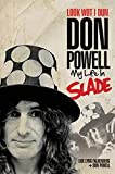 Look Wot I Dun: Don Powell of Slade