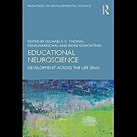 Educational Neuroscience: Development Across the Life Span (Frontiers of Developmental Science) (English Edition)