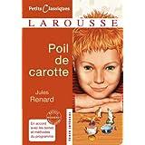 Poil de Carotte (Petits Classiques Larousse t. 156)