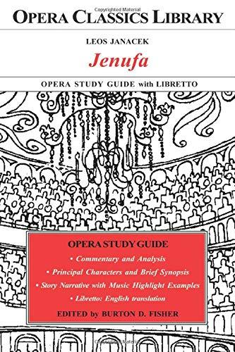 JENUFA Opera Study Guide with Libretto