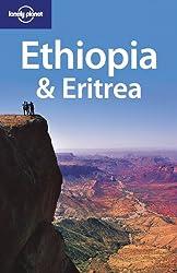 Ethiopia and Eritrea (Lonely Planet Ethiopia & Eritrea)
