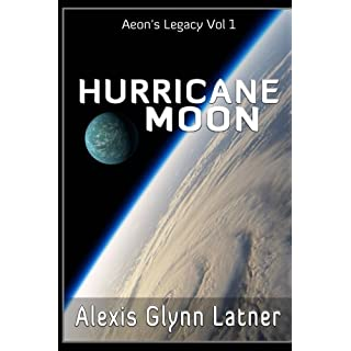 Hurricane Moon: Volume 1 (Aeon's Legacy)