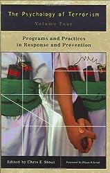 Psychology of Terrorism 4 Volume Set: 4 Vol Set (Psychological Dimensions to War and Peace)