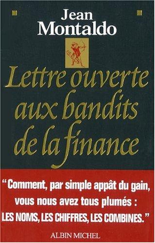 Lettre ouverte aux bandits de la finance