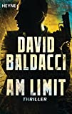 Am Limit: Thriller (John Puller, Band 2) - David Baldacci