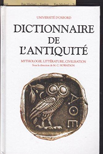 Dictionnaire de l'Antiquité : Mythologie, littérature, civilisation