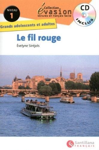 EVASION NIVEAU 1 LE FIL ROUGE + CD (Evasion Lectures FranÇais) - 9788496597983
