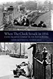 When the Clock Struck in 1916 (English Edition)