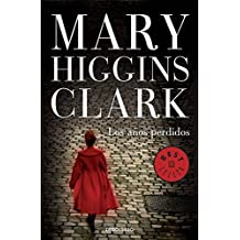 Los A?os perdidos (Best Seller (Debolsillo)) (Spanish Edition) by Mary Clark (2014-03-06)
