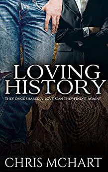 Loving History by [McHart, Chris]