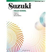Suzuki Cello School - Volume 7 (Revised): Cello Part