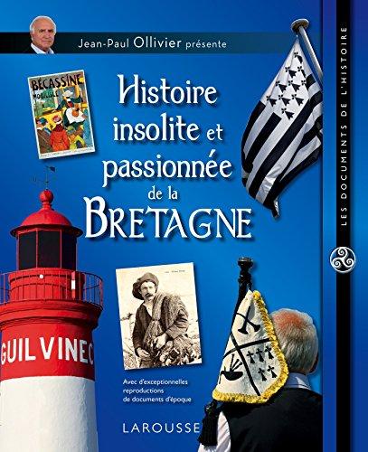 Histoire insolite et passionnée de la B...