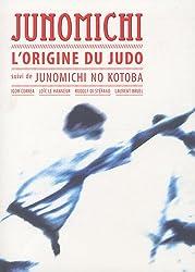 Junomichi : L'origine du judo