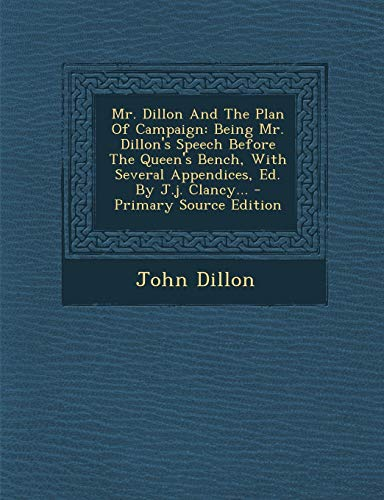 Schuh Bench (Mr. Dillon and the Plan of Campaign: Being Mr. Dillon's Speech Before the Queen's Bench, with Several Appendices, Ed. by J.J. Clancy...)