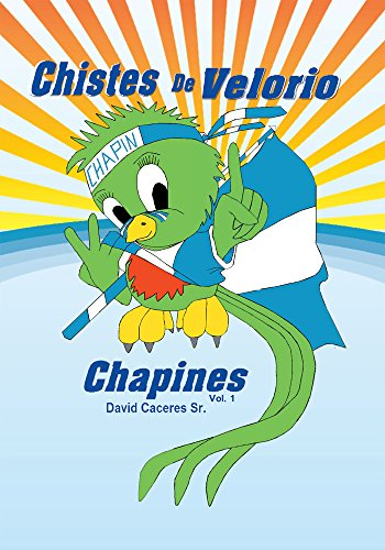 Chistes De Velorio Chapines por David Caceres Sr.