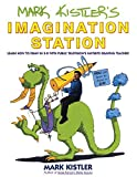 Mark Kistler's Imagination Station: Learn How to Drawn in 3-D with Public Television's Favorite Drawing Teacher by Mark Kistler (1994-12-02)