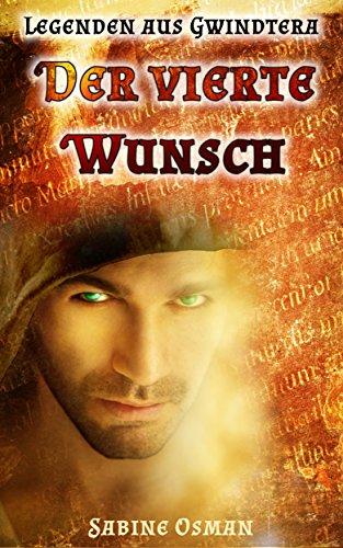 Buchseite und Rezensionen zu 'Legenden aus Gwindtera - Der vierte Wunsch' von Sabine Osman
