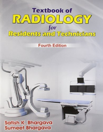 Textbook of Radiology for Residents and Technicians by Satish K.Bhargava / Sumeet Bhargava (2012-01-01)